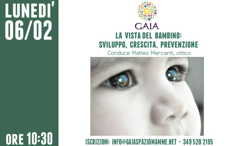 La vista del bambino: sviluppo, crescita, prevenzione. 6 febbraio 2017