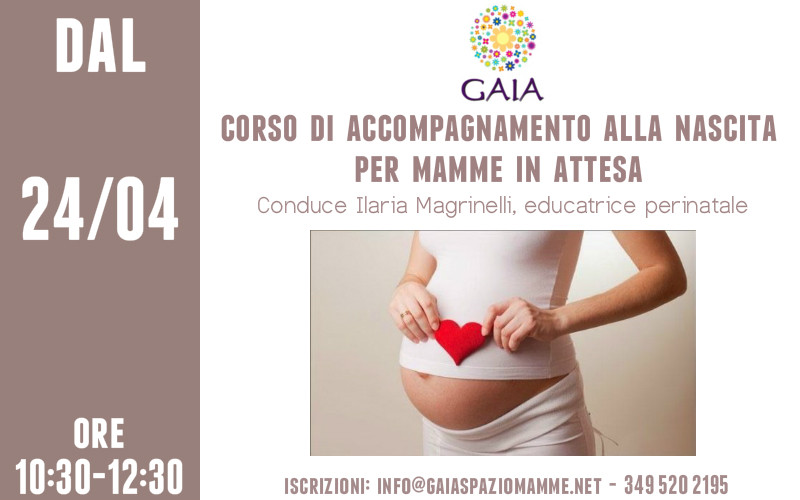 NUOVO Corso di Accompagnamento alla Nascita per MAMME IN ATTESA. Inizio 24 Aprile 2017