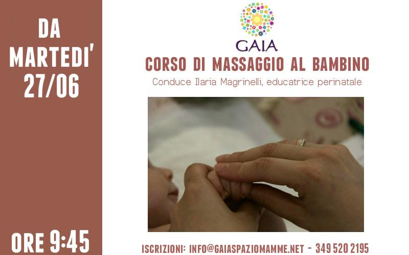 Martedì 27 Giugno 2017 inizia un NUOVO corso di massaggio al bambino