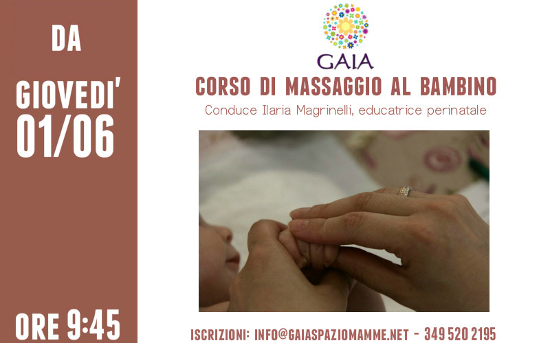 Il 1° Giugno 2017 inizia un NUOVO corso di massaggio al bambino