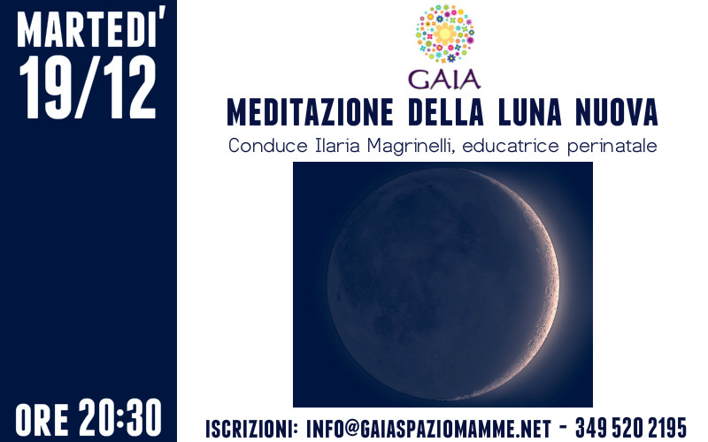 Meditazione della Luna Nuova. 19 dicembre 2017. Incontro GRATUITO!